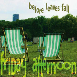 Before leaves fall (love reings over me)